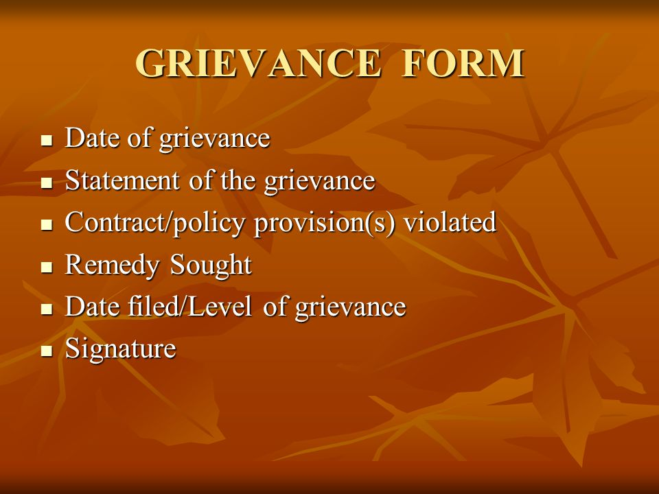 GRIEVANCE FORM Date of grievance Date of grievance Statement of the grievance Statement of the grievance Contract/policy provision(s) violated Contrac