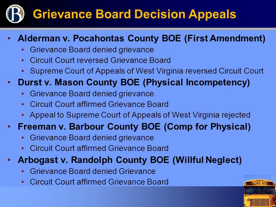 Grievance Board Decision Appeals Alderman v. Pocahontas County BOE (First Amendment) Grievance Board denied grievance Circuit Court reversed Grievance