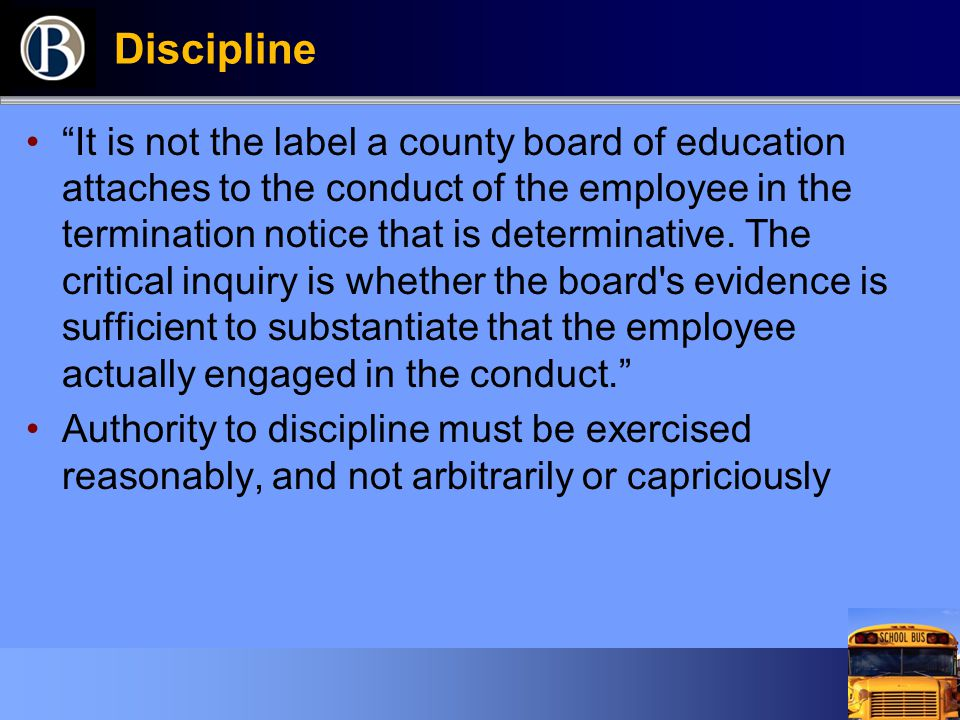 Discipline It is not the label a county board of education attaches to the conduct of the employee in the termination notice that is determinative.