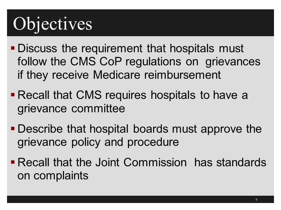 45  Billing issues are not generally grievances unless a quality of care issue  A written complaint is always a grievance whether inpatient or outpatient  Email and fax is considered to be a written grievance  Information on patient satisfaction surveys is generally not a grievance  Unless patient asks for resolution or unless the hospital usually treats that type of complaint as a grievance Grievances Tag 118