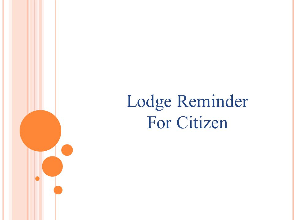Lodge Reminder For Citizen