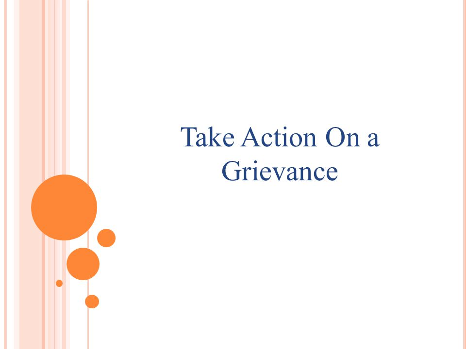 Take Action On a Grievance