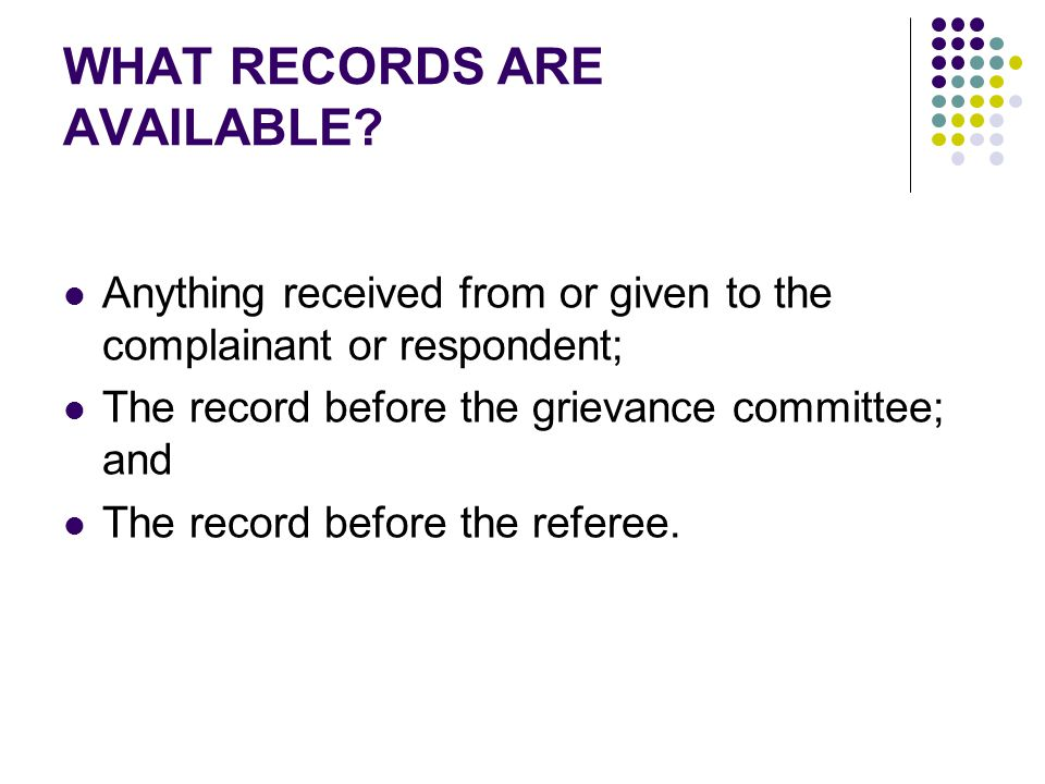 WHAT RECORDS ARE AVAILABLE.