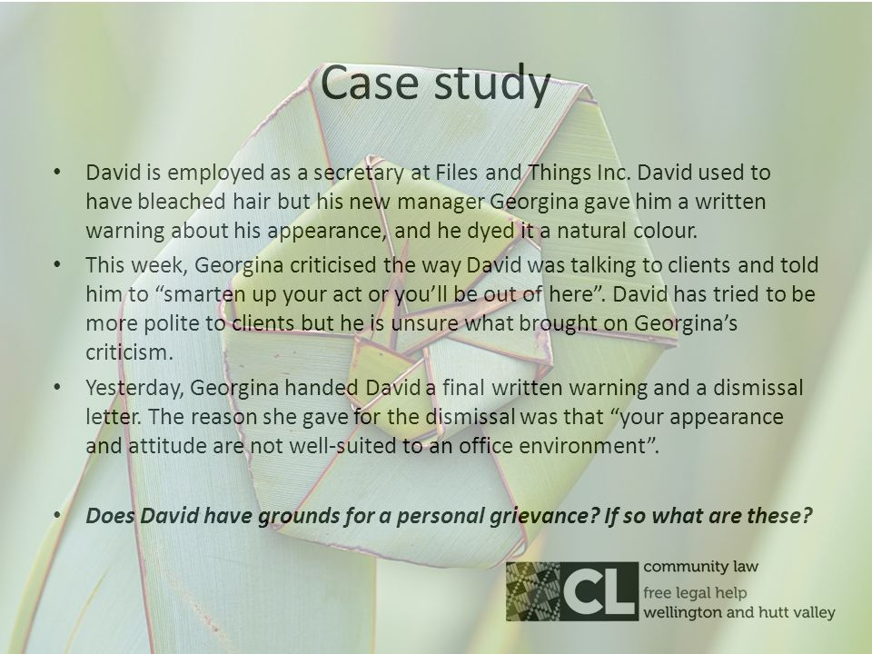 Case study David is employed as a secretary at Files and Things Inc.