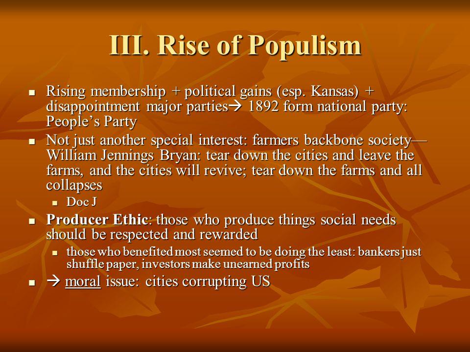 IV.Populist Rhetoric and Goals A. Radicals or Reactionaries.