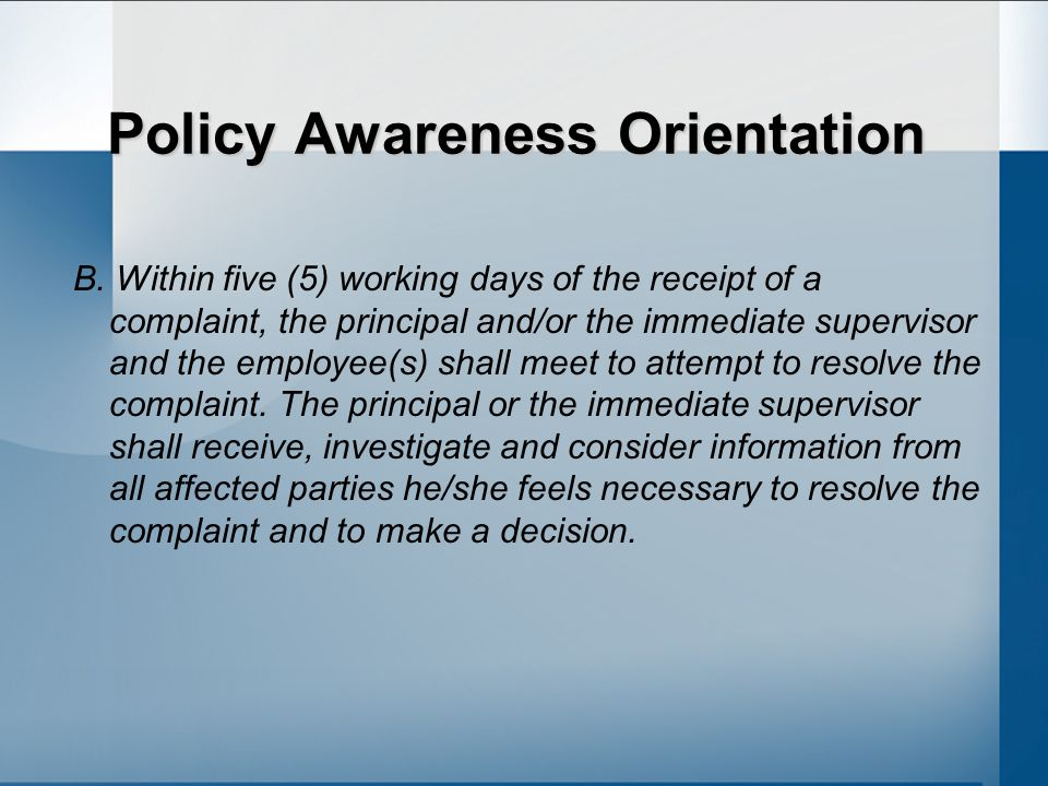 Policy Awareness Orientation B.