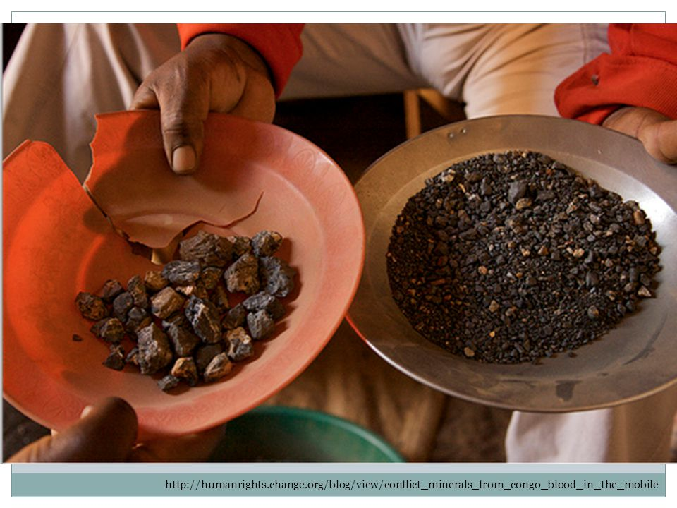 http://humanrights.change.org/blog/view/conflict_minerals_from_congo_blood_in_the_mobile