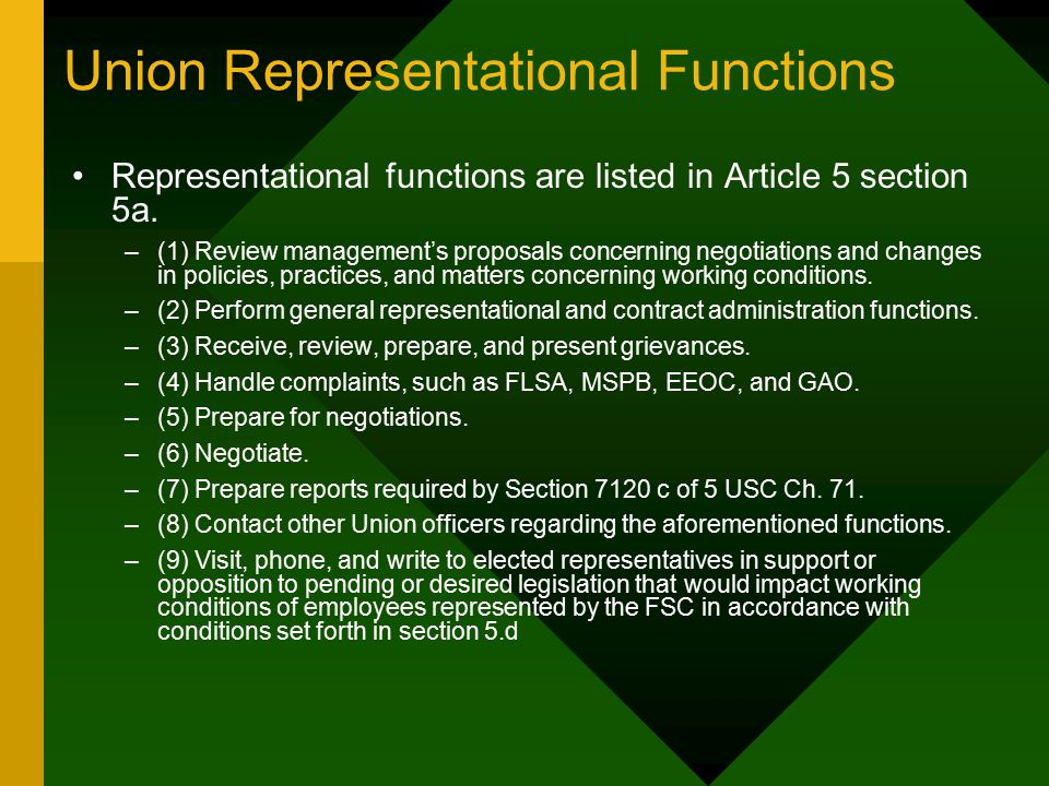 Union Representational Functions Representational functions are listed in Article 5 section 5a.