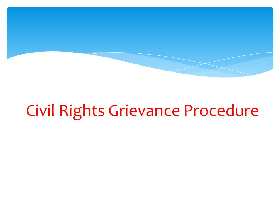Civil Rights Grievance Procedure