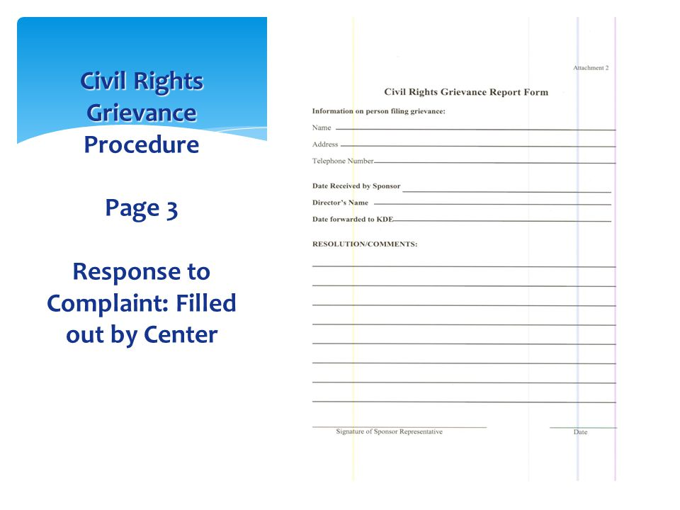 Civil Rights Grievance Procedure Page 3 Response to Complaint: Filled out by Center