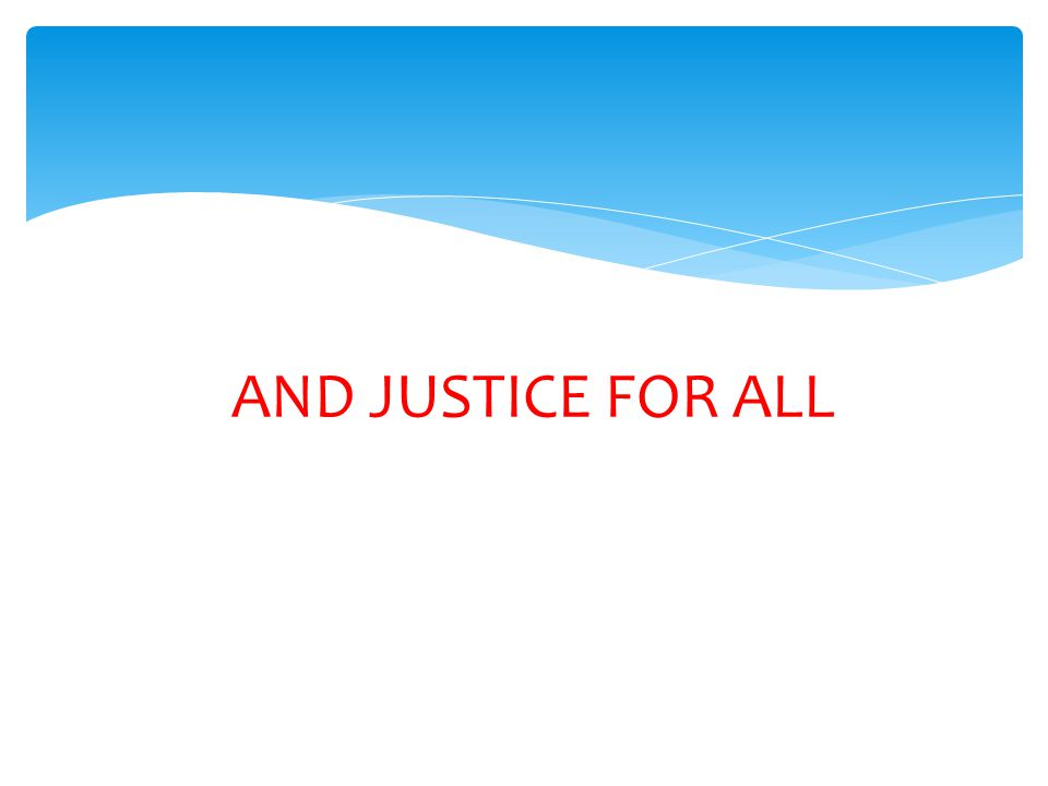 And Justice For All Prominent Placement At Sponsor Office Originals Only (Unless Permission for other is Granted.)