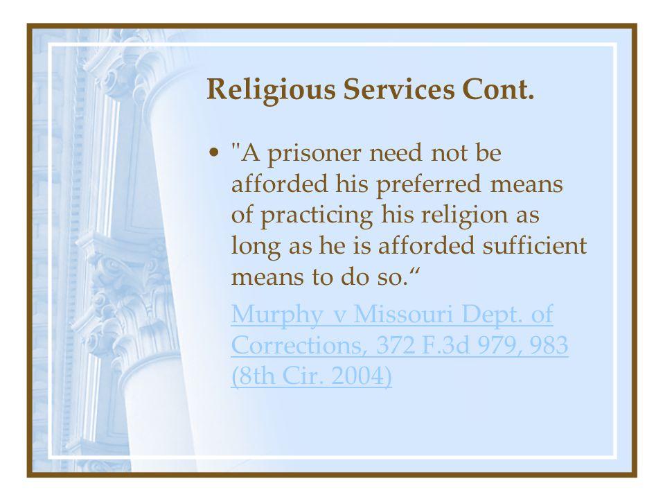 Religious Services Cont.