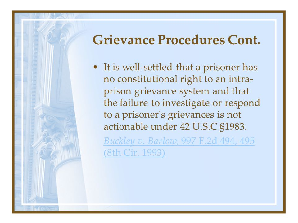 Grievance Procedures Cont.