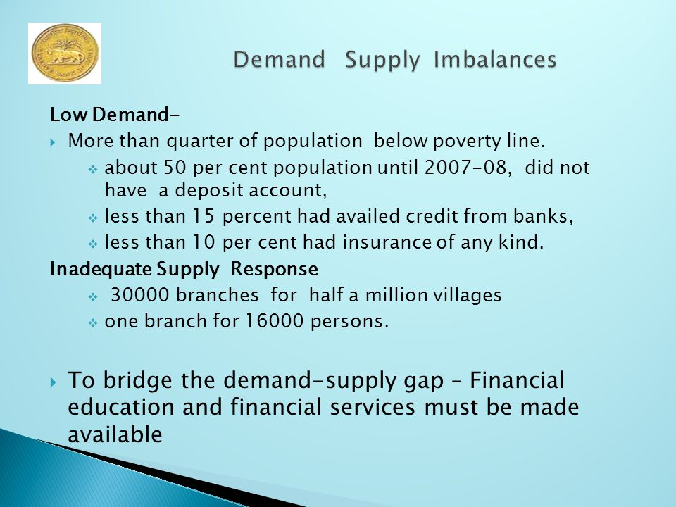 Low Demand-  More than quarter of population below poverty line.