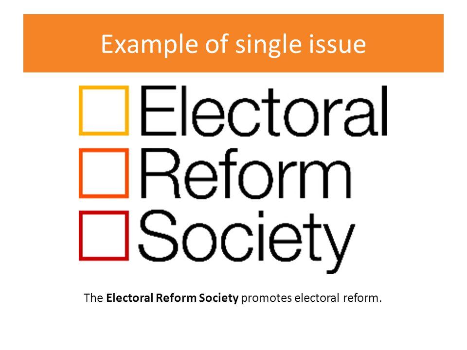 The Electoral Reform Society promotes electoral reform.