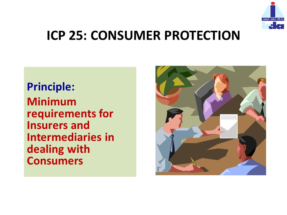 ICP 25: CONSUMER PROTECTION.