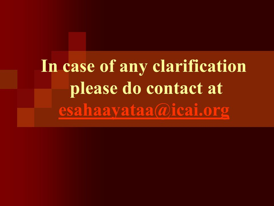 In case of any clarification please do contact at esahaayataa@icai.org esahaayataa@icai.org