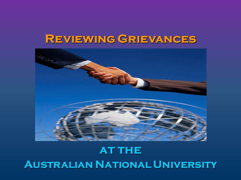 Reviewing Grievances at the Australian National University
