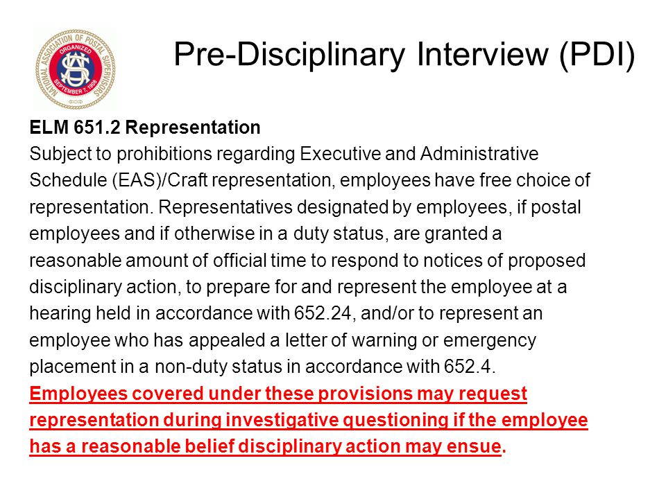 Pre-D Interview (PDI) Tips Do Not go alone – Bring NAPS Rep Be professional Ask the reason for the PDI Ask what are the charges Keep answers short & factual DO NOT speculate or elaborate If you don't recall – state you don't recall Ask for information that might help you remember Tell the truth – DO NOT LIE.