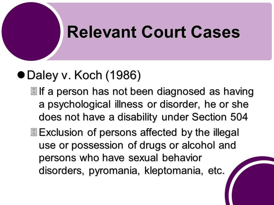 Relevant Court Cases Daley v. Koch (1986) Daley v.