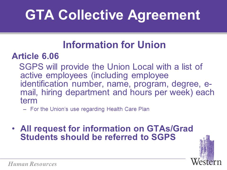 Human Resources GTA Collective Agreement Conflict of Interest continued...