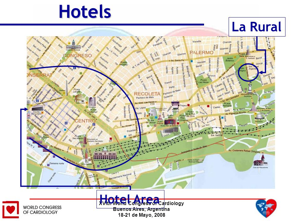 XVIth World Congress of Cardiology Buenos Aires, Argentina 18-21 de Mayo, 2008Hotels La Rural Hotel Area