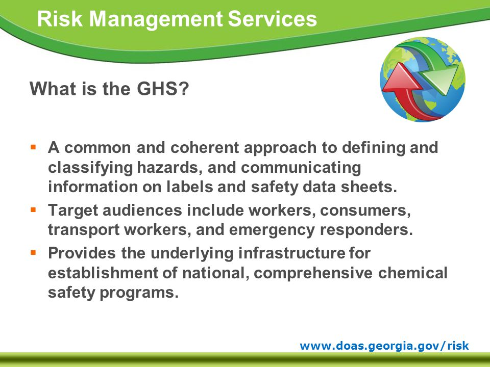 www.doas.georgia.gov/risk Risk Management Services What is the GHS.