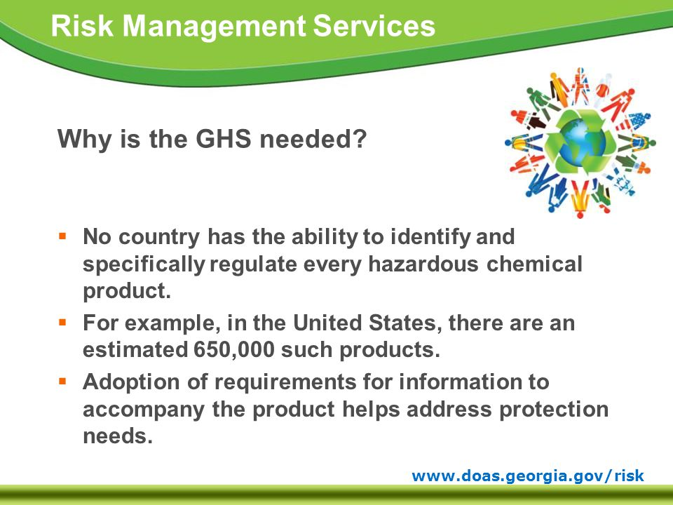www.doas.georgia.gov/risk Risk Management Services Why is the GHS needed.