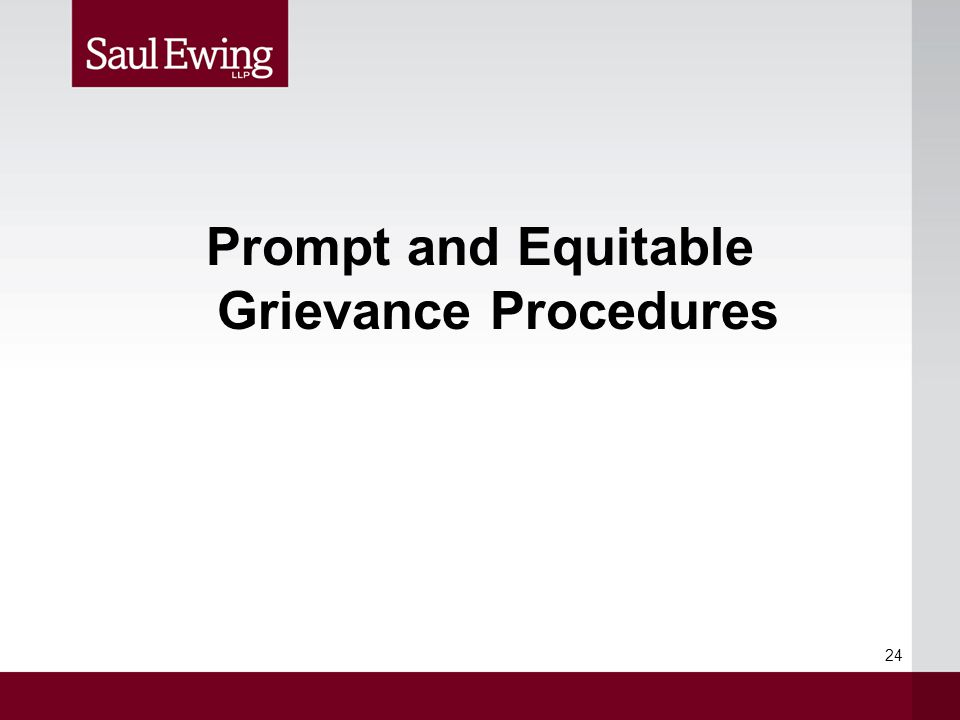 Prompt and Equitable Grievance Procedures 24