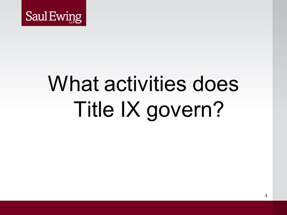 What activities does Title IX govern 4