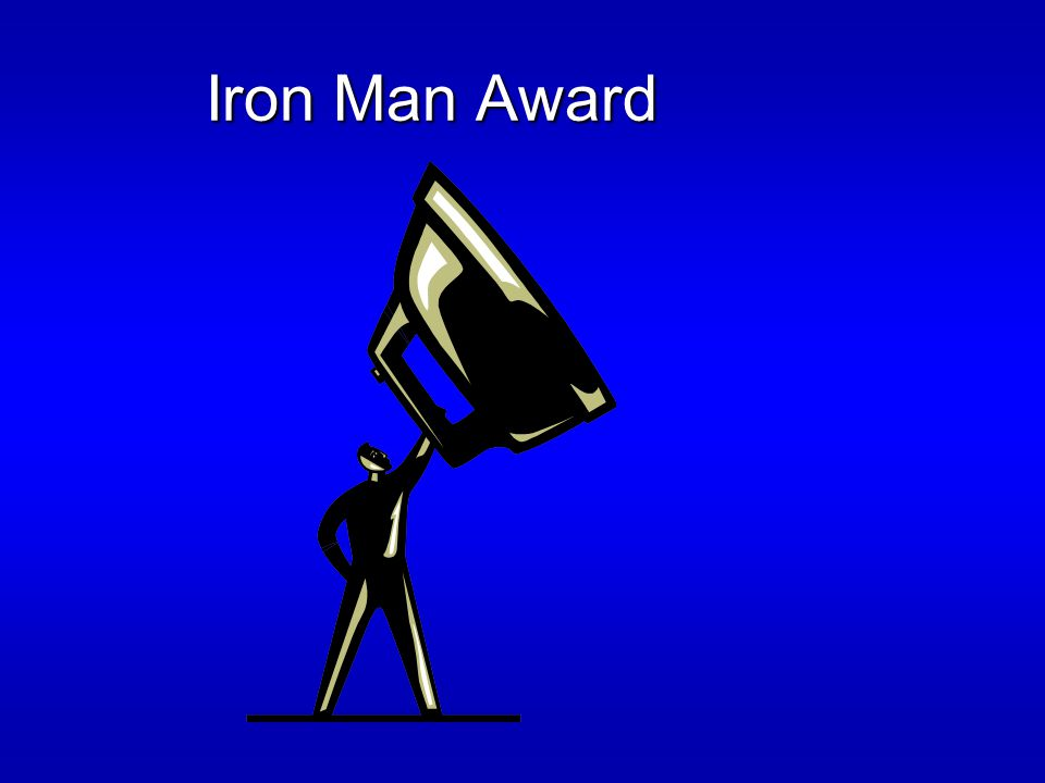 Iron Man Award Iron Man Award