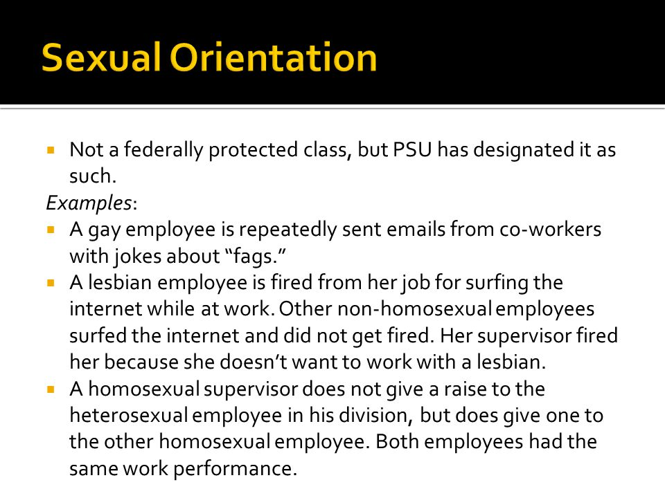  Not a federally protected class, but PSU has designated it as such.
