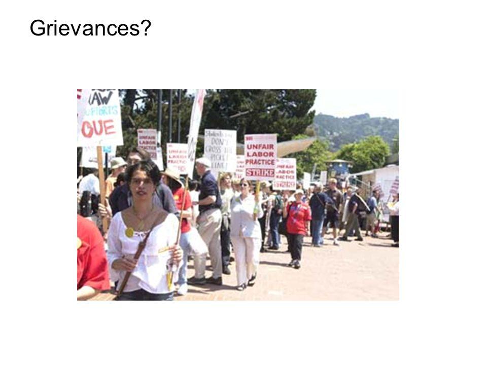 Grievances?