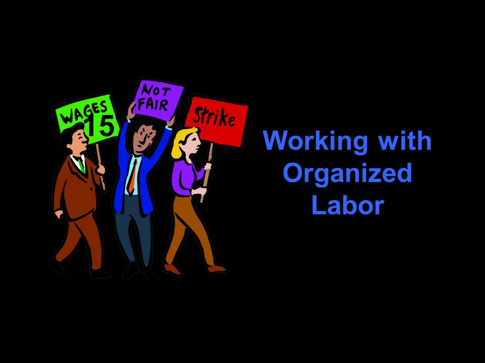 Challenges Why do employees join unions.What agencies and laws regulate labor practices.