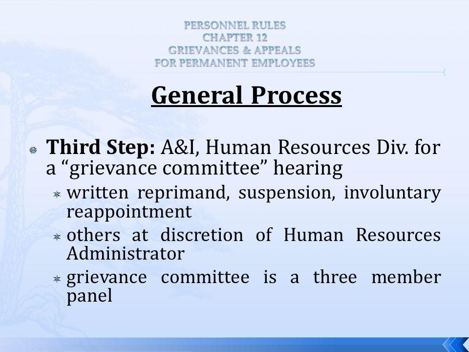 General Process  Third Step: A&I, Human Resources Div.