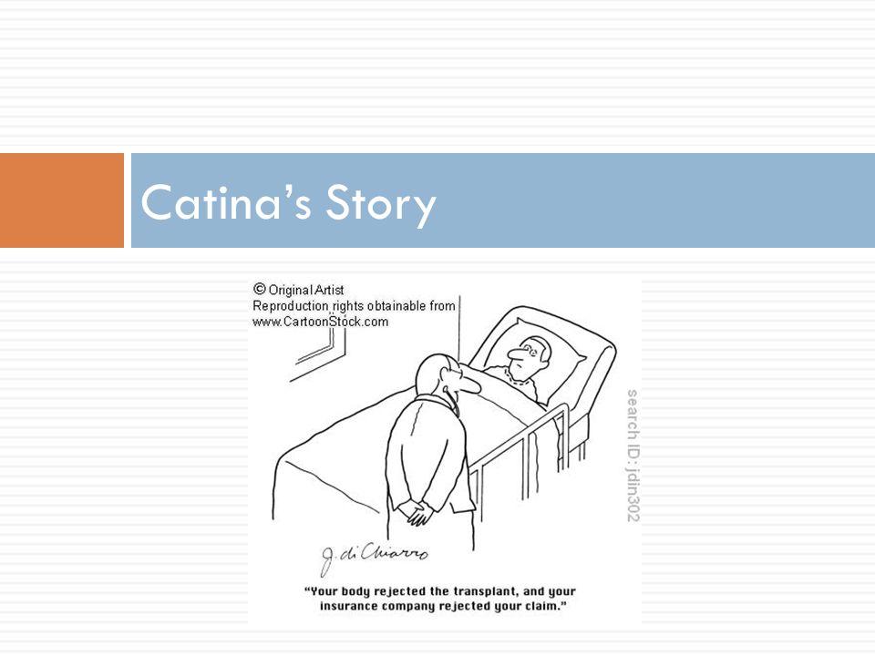 Catina's Story