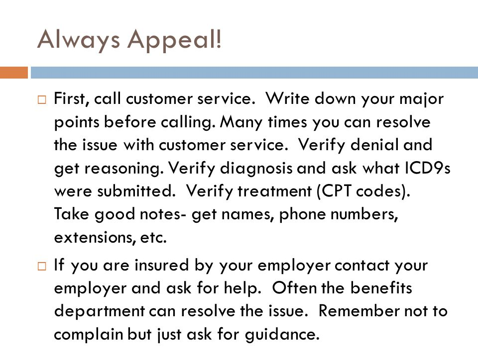 Always Appeal.  First, call customer service. Write down your major points before calling.