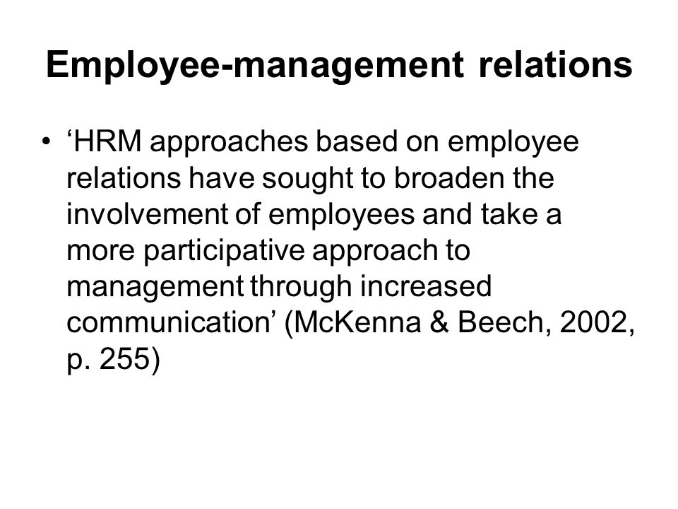 Relationship between management & employees Based on organisation rewarding its employees fairly, provide a safe and non-threatening working environment, and provide support for them to do the work of the organisation.