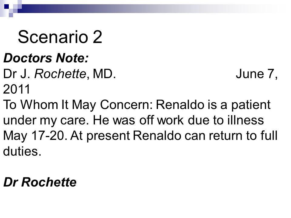 Scenario 2 Doctors Note: Dr J.