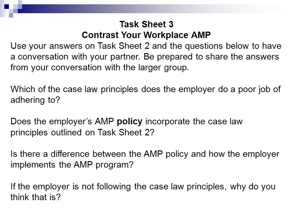 Task Sheet 3 Contrast Your Workplace AMP Use your answers on Task Sheet 2 and the questions below to have a conversation with your partner. Be prepare