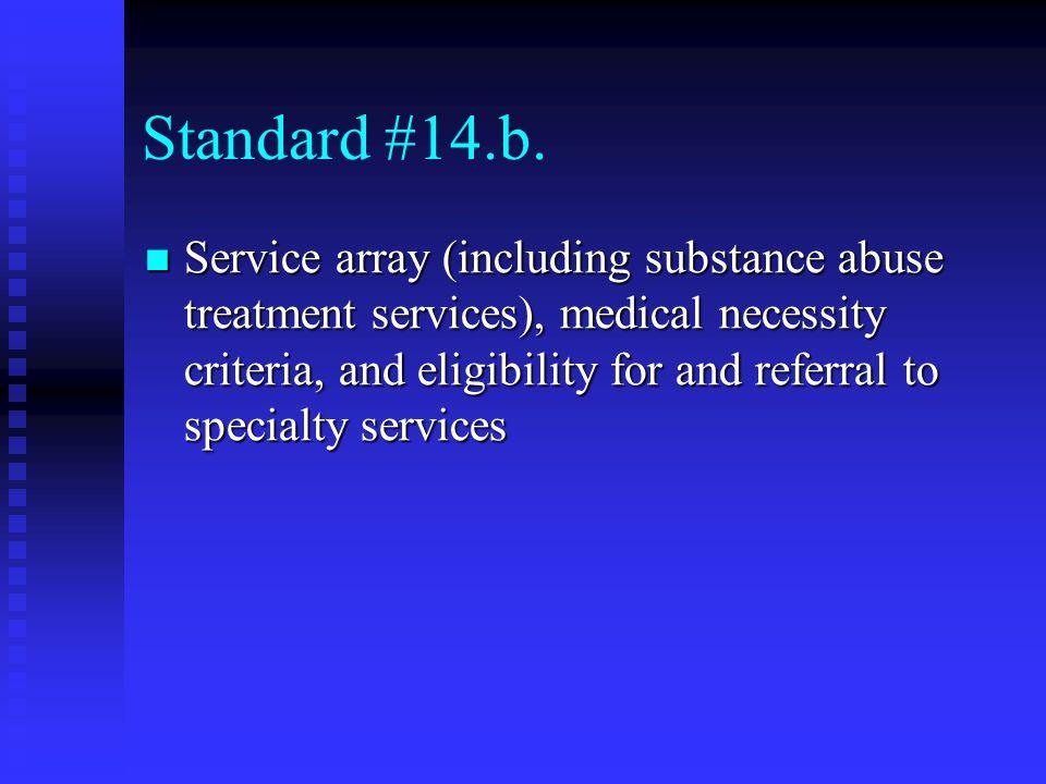 Standard #14.b.