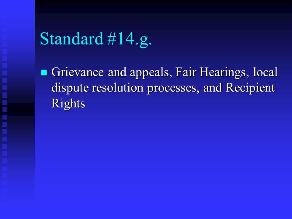 Standard #14.g.