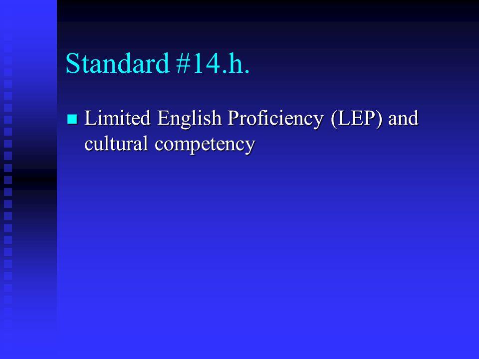 Standard #14.h.