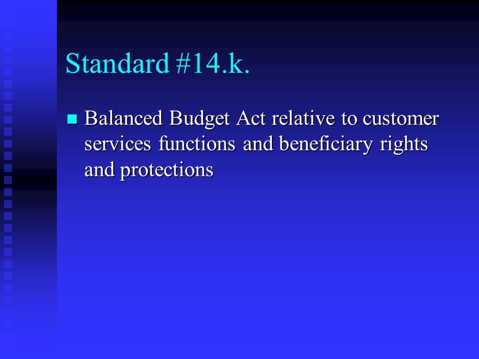 Standard #14.k.