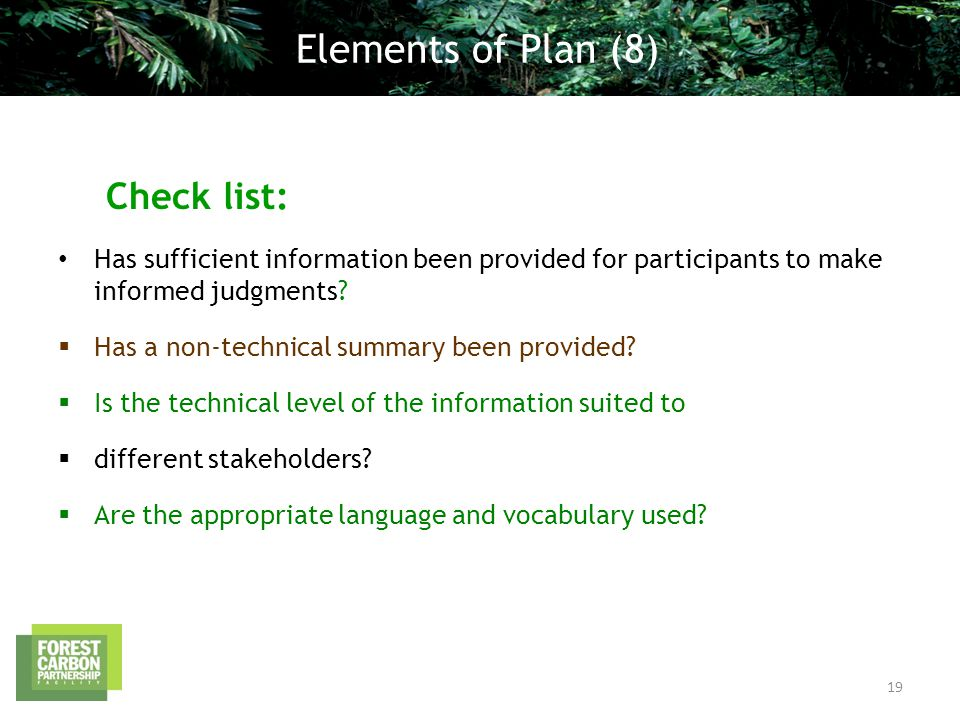 Check list: Has sufficient information been provided for participants to make informed judgments.