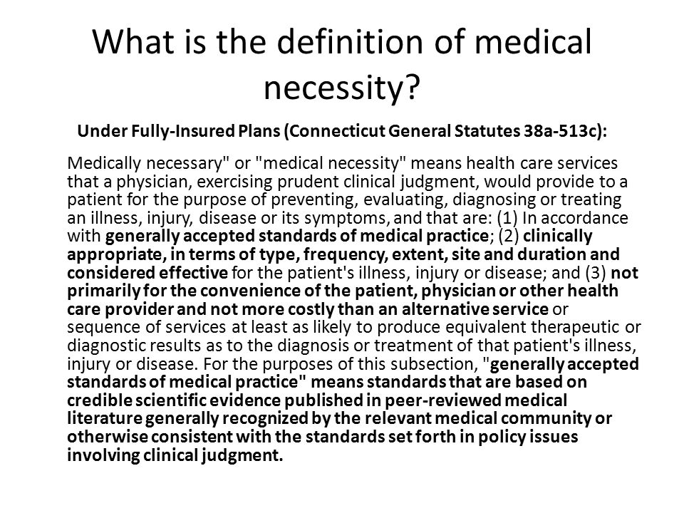 What is the definition of medical necessity.