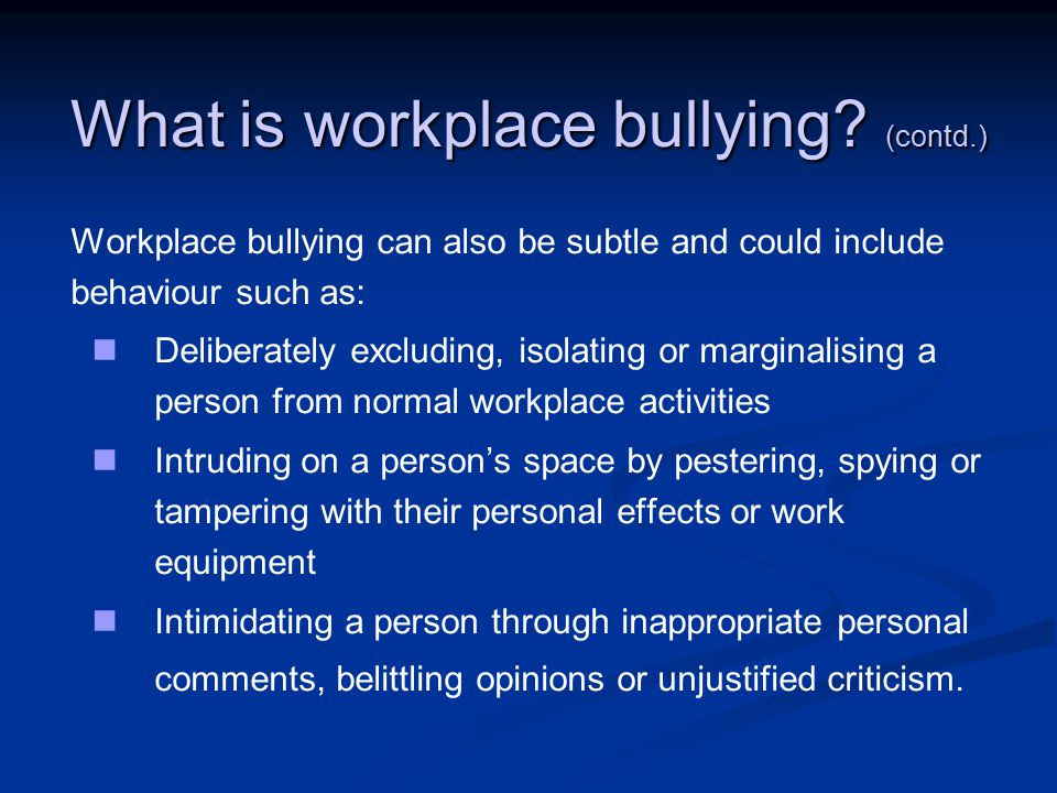 What is workplace bullying.