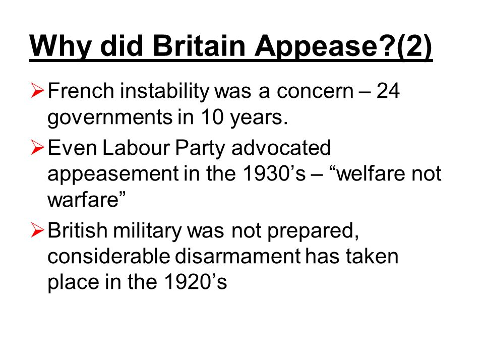  French instability was a concern – 24 governments in 10 years.