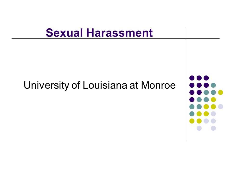 Sexual Harassment University of Louisiana at Monroe