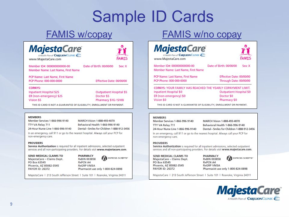 9 Sample ID Cards FAMIS w/copayFAMIS w/no copay